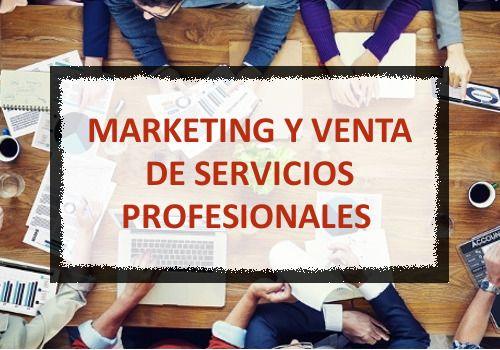Curso Superior de Marketing y Venta de servicios profesionales