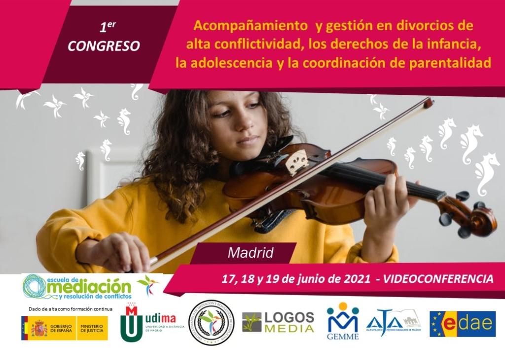 1er Congreso en acompañamiento y gestión en divorcios de alta conflictividad, los derechos de la infancia, la adolescencia y la coordinación de parentalidad