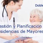 Curso en Gestión y Planificación de Residencias de Mayores
