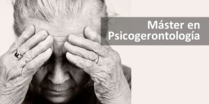 Máster en Psicología de la Vejez