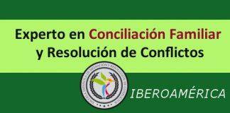 Experto Universitario en Conciliación Familiar y Resolución de Conflictos