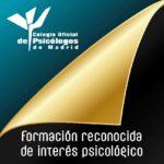 formación reconocida por el colegio de psicólogos de madrid: experto universitario en coordinador parental