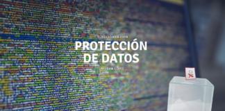 La protección de datos, sale a debate por las elecciones 2019