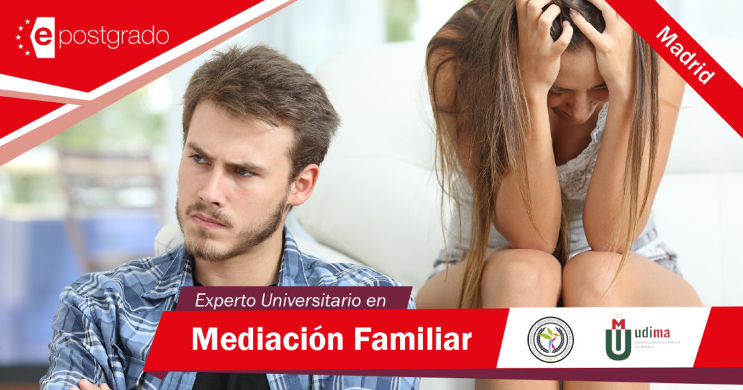 Experto Universitario de Mediación Familiar y Resolución de Conflictos de Madrid