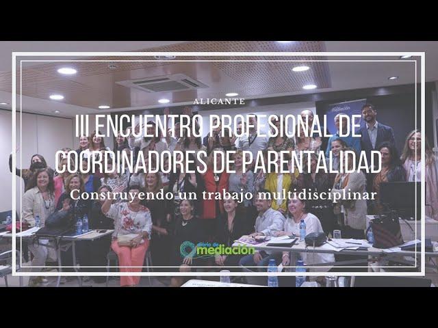 III Encuentro de Coordinadores de Parentalidad